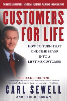 Customers for Life By Sewell, Carl/ Brown, Paul B.