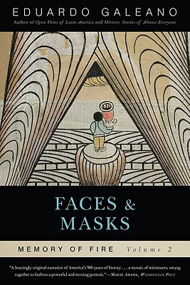Faces and Masks By Galeano, Eduardo/ Belfrage, Cedric (TRN)