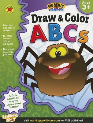 Draw & Color Abcs Activity Book, Grades Preschool - K By Brighter Child (COR)/ Carson Dellosa Publishing (COR)
